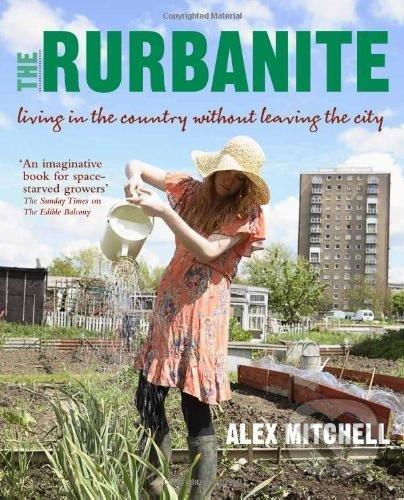 The Rurbanite - Alex Mitchell