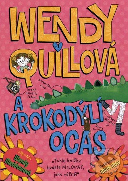 Wendy Quillová a krokodýlí ocas - Wendy Meddour
