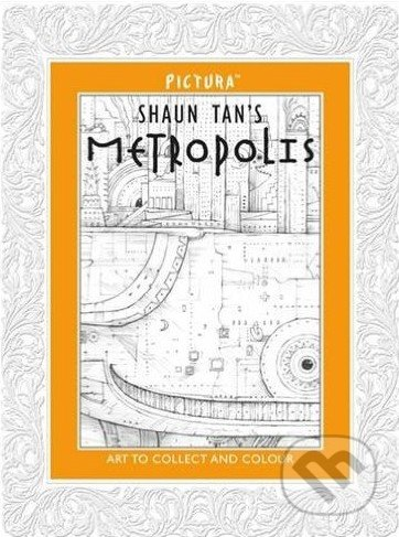 Metropolis - Shaun Tan