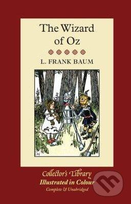 The Wizard of Oz - L. Frank Baum