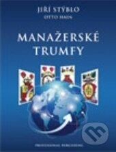 Manažerské trumfy - Jiří Stýblo, Otto Hain