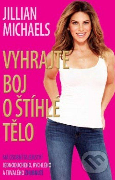 Vyhrajte boj o štíhlé tělo - Jillian Michaels