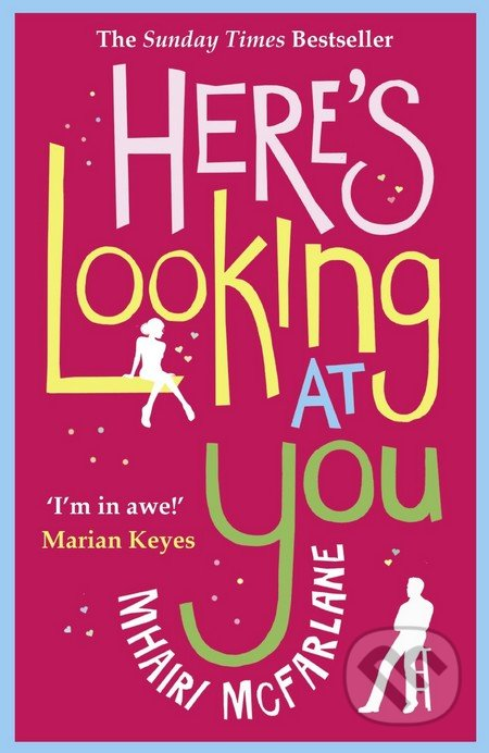 Here\'s Looking At You - Mhairi McFarlane