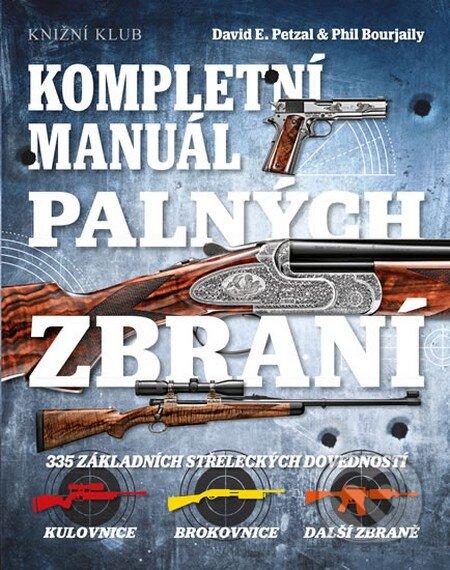 Kompletní manuál palných zbraní -