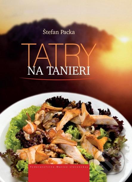 Tatry na tanieri - Štefan Packa