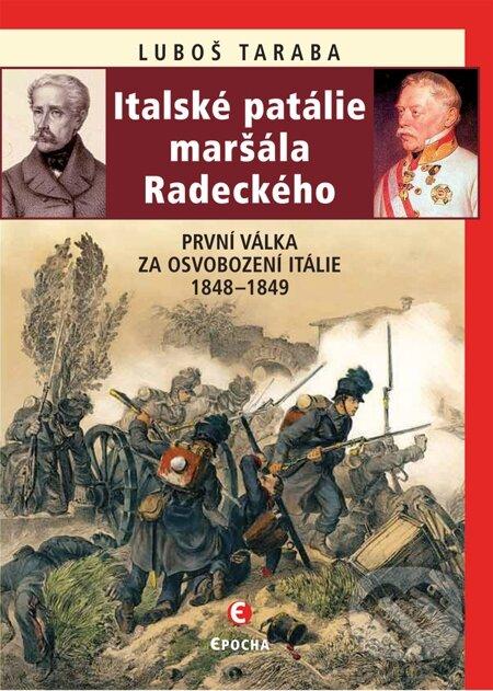 Italské patálie maršála Radeckého - Luboš Taraba