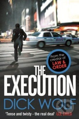 The Execution - Dick Wolf