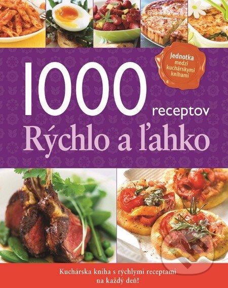 1000 receptov - Rýchlo a ľahko -