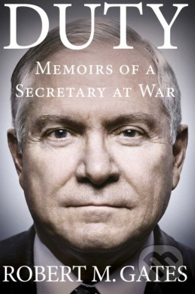 Duty - Robert M. Gates