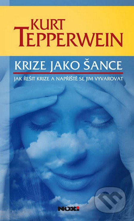 Krize jako šance - Kurt Tepperwein