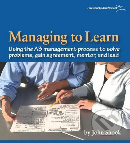 Managing to Learn - John Shook, Jim Womack