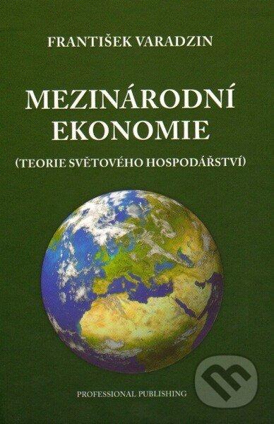 Mezinárodní ekonomie - František Varadzin