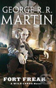 Fort Freak - George R.R. Martin