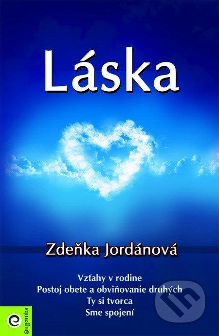 Láska - Zdeňka Jordánová