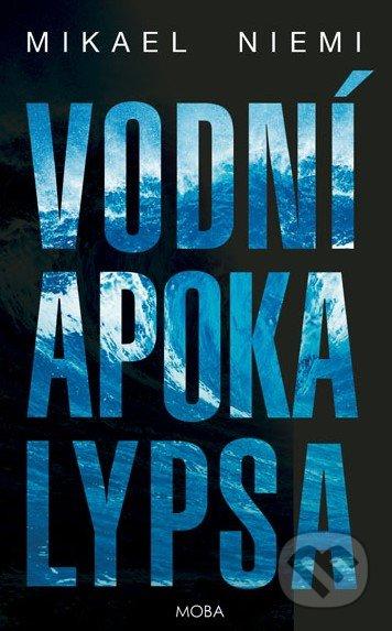 Vodní apokalypsa - Mikael Niemi