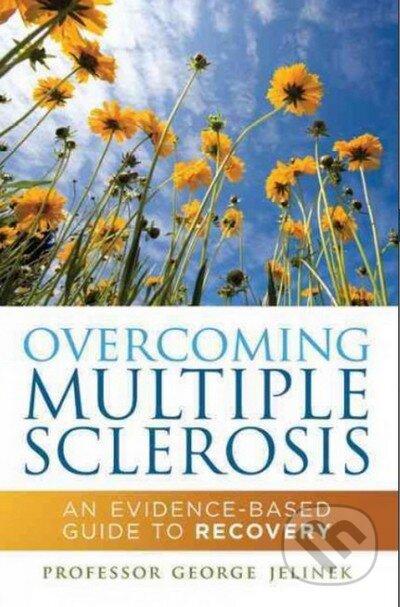 Overcoming Multiple Sclerosis - George Jelinek