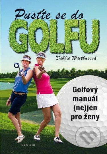 Pusťte se do golfu - Debbie Wiatkus