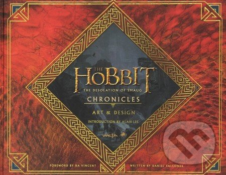 The Hobbit: The Desolation of Smaug Chronicles - Daniel Falconer