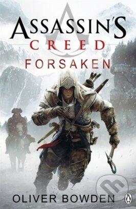 Assassin\'s Creed Forsaken - Oliver Bowden