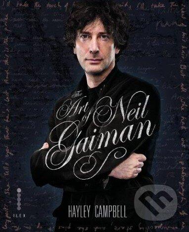 The Art of Neil Gaiman - Hayley Campell, Neil Gaiman