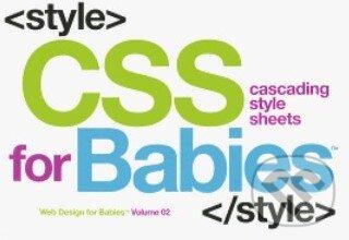 CSS for Babies - John Vanden-Heuvel