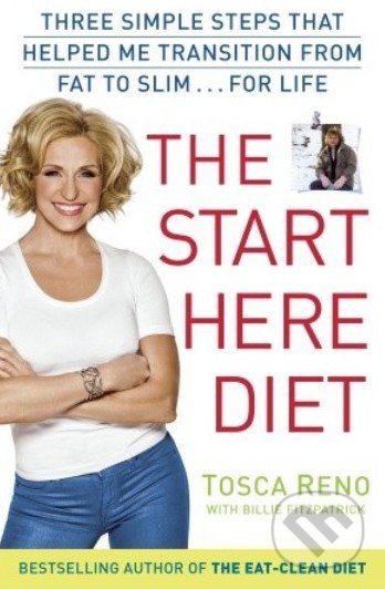 The Start Here Diet - Tosca Reno