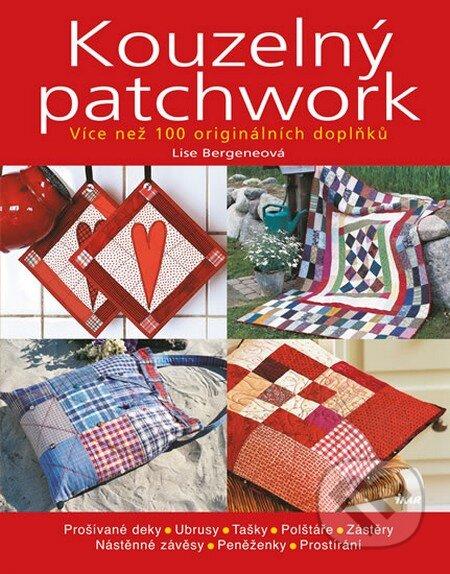 Kouzelný patchwork - Lise Bergeneová