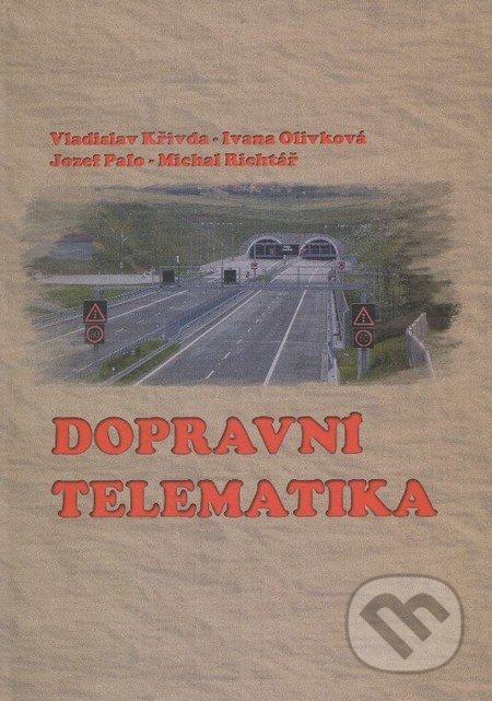 Dopravní telematika - Vladislav Křivda a kolektív