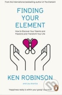 Finding Your Element - Ken Robinson, Lou Aronica