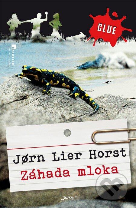 Záhada mloka - Jørn Lier Horst