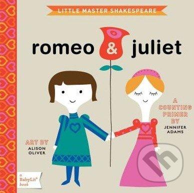 Little Master Shakespeare: Romeo and Juliet - Jennifer Adams