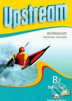 Upstream - Intermediate - Student\'s Book - Virginia Evans, Jenny Dooley