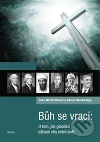 Bůh se vrací - John Micklethwait