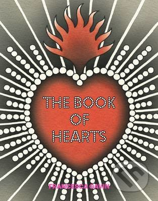 The Book of Hearts - Francesca Gavin