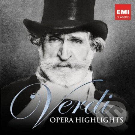 Giuseppe Verdi: Opera Highlights - Giuseppe Verdi