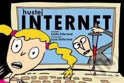 Hustej internet - Lucie Seifertová, Lenka Eckertová