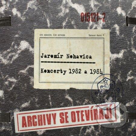 Jaromír Nohavica: Archivy Se Oteviraji Koncerty 1982 a 1984 - Jaromír Nohavica