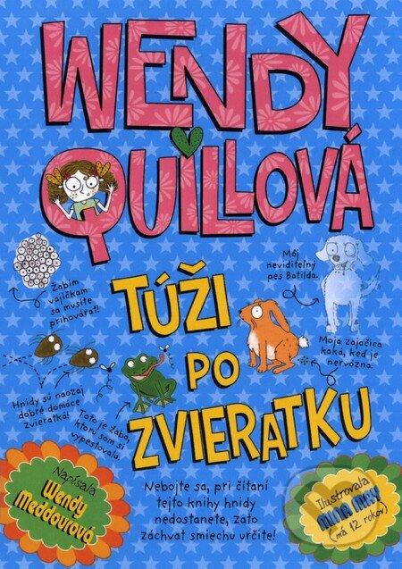 Wendy Quillová túži po zvieratku - Wendy Meddour