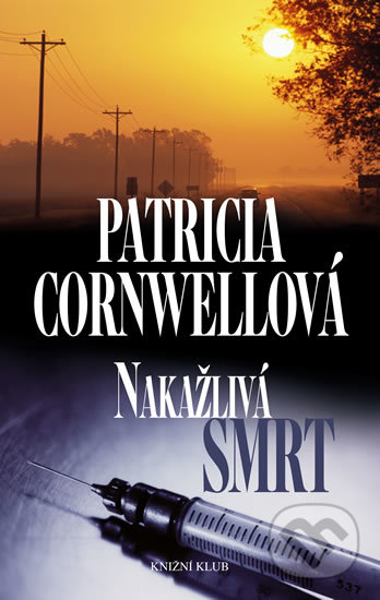 Nakažlivá smrt - Patricia Cornwell