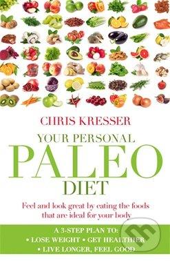 Your Personal Paleo Diet - Chris Kresser