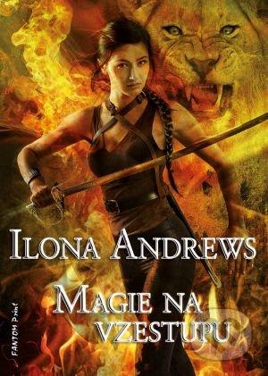 Magie na vzestupu - Ilona Andrews