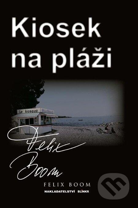 Kiosek na pláži - Felix Boom