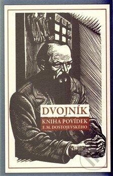 Dvojník - Fjodor Michajlovič Dostojevskij