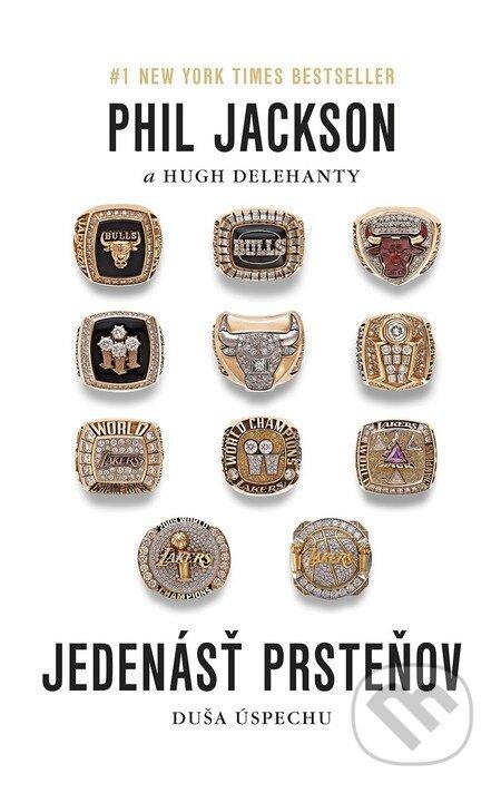 Jedenásť prsteňov - Phil Jackson, Hugh Delehanty