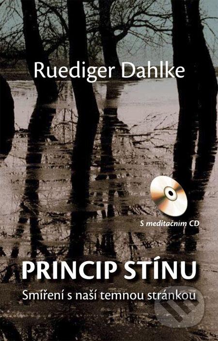 Princip stínu (s meditačním CD) - Ruediger Dahlke
