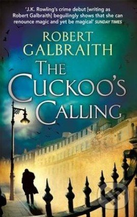 The Cuckoo\'s Calling - Robert Galbraith