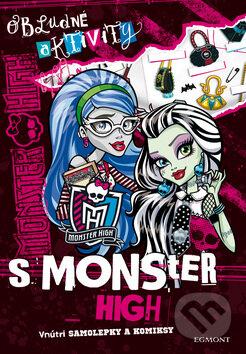 Obludné aktivity s Monster High -