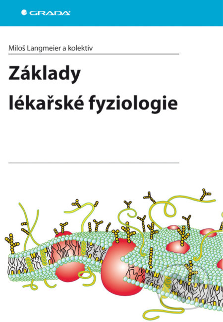 Základy lékařské fyziologie - Miloš Langmeier a kolektiv