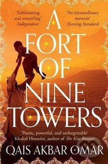 A Fort of Nine Towers - Qais Akbar Omar