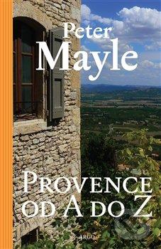 Provence od A do Z - Peter Mayle